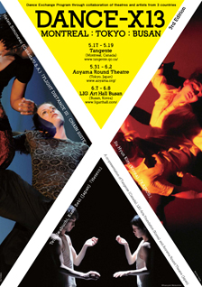 DANCE-X13 MONTREAL:TOKYO:BUSAN